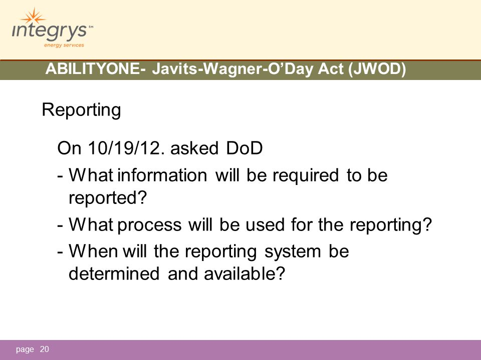page ABILITYONE- Javits-Wagner-O'Day Act (JWOD) Reporting On 10/19/12.