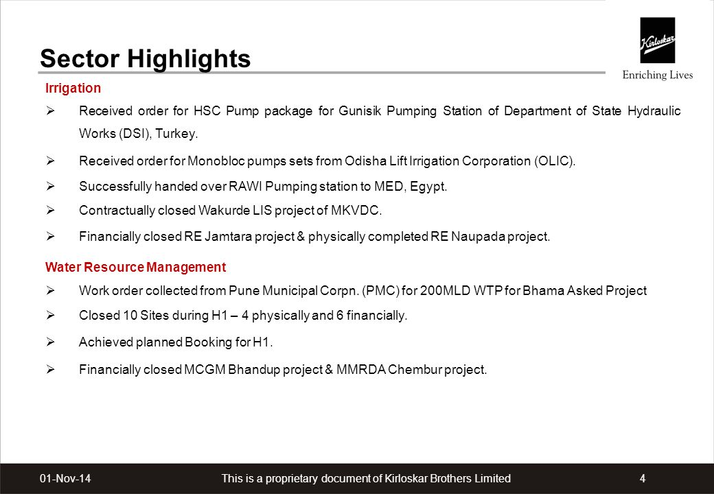This is a proprietary document of Kirloskar Brothers Limited401-Nov-14 Sector Highlights Irrigation  Received order for HSC Pump package for Gunisik