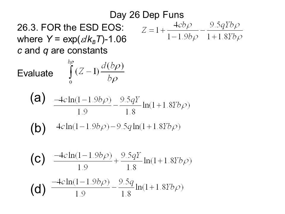 (a) (b) (c) (d) Day 26 Dep Funs 26.3.