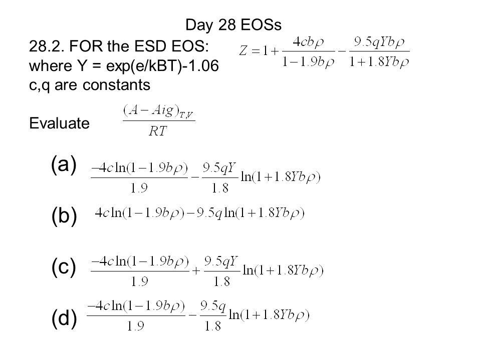 (a) (b) (c) (d) Day 28 EOSs 28.2.