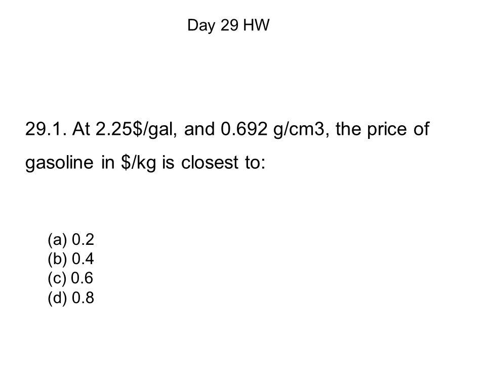 (a) 0.2 (b) 0.4 (c) 0.6 (d) 0.8 Day 29 HW 29.1.