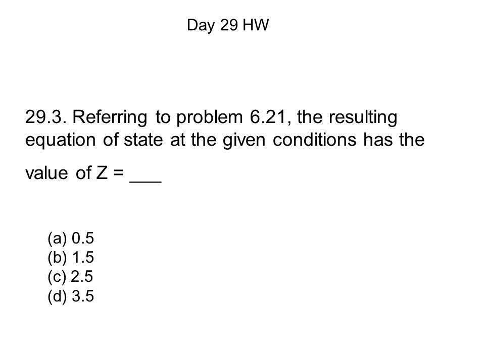 (a) 0.5 (b) 1.5 (c) 2.5 (d) 3.5 Day 29 HW 29.3.