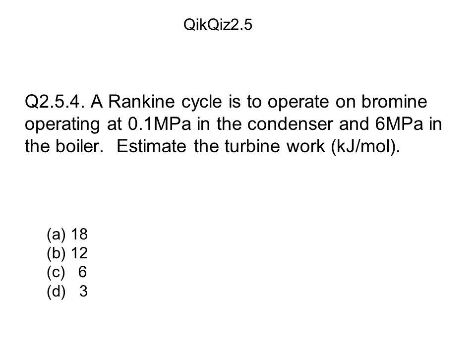 (a) 18 (b) 12 (c) 6 (d) 3 QikQiz2.5 Q2.5.4.