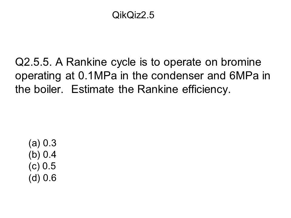(a) 0.3 (b) 0.4 (c) 0.5 (d) 0.6 QikQiz2.5 Q2.5.5.