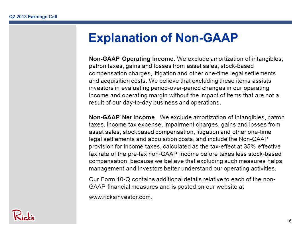 16 Explanation of Non-GAAP Non-GAAP Operating Income.