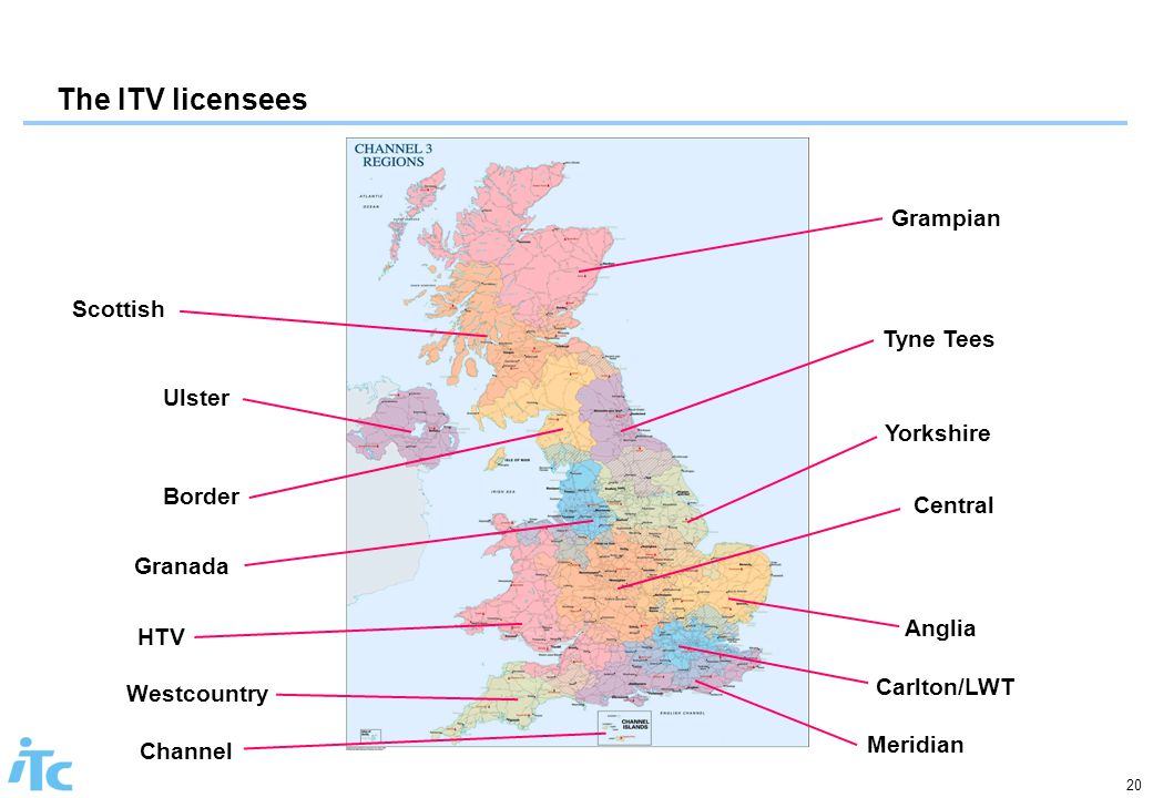 20 The ITV licensees Grampian Scottish Ulster Border Tyne Tees Yorkshire Granada Central Anglia HTV Carlton/LWT Westcountry Meridian Channel