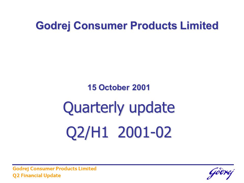 Godrej Consumer Products Limited Q2 Financial Update 12 Market Shares Source : ORG Data All figures shown are % for All India Value MS