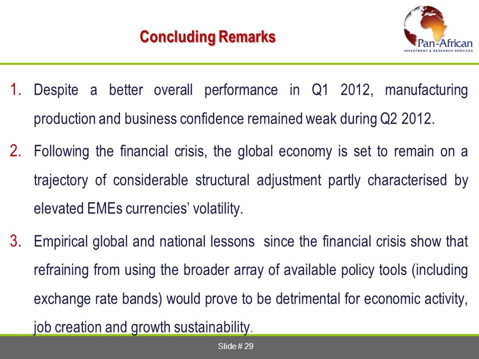 Slide # 29 Concluding Remarks 1.