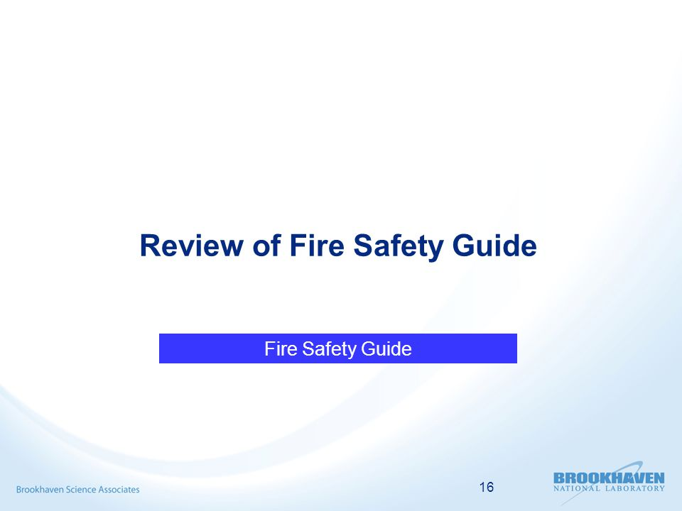 16 Review of Fire Safety Guide Fire Safety Guide