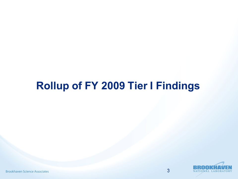 3 Rollup of FY 2009 Tier I Findings