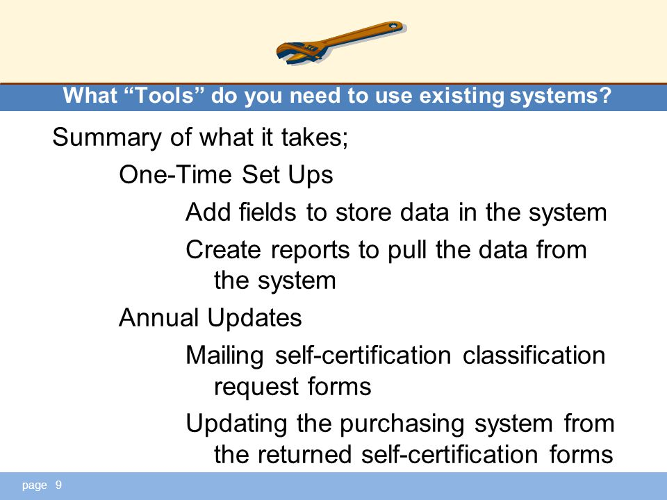 page What Tools do you need to use existing systems.