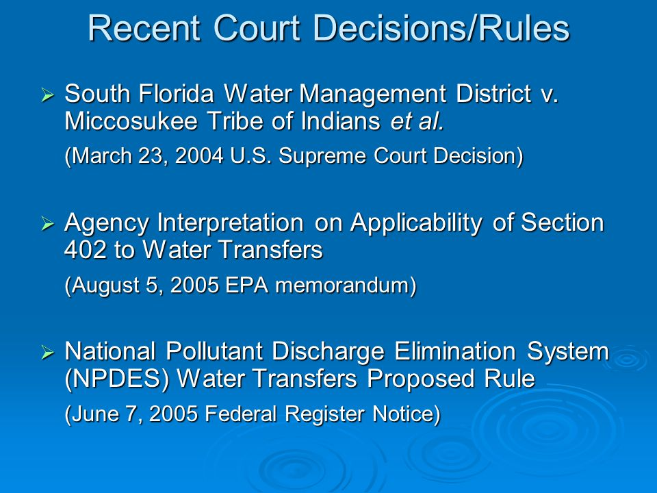 Recent Court Decisions/Rules  South Florida Water Management District v.