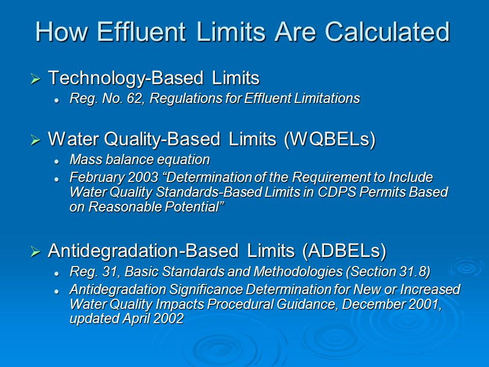 How Effluent Limits Are Calculated  Technology-Based Limits Reg.
