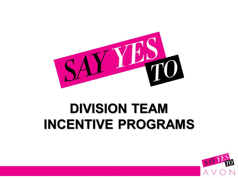 DIVISION TEAM INCENTIVE PROGRAMS