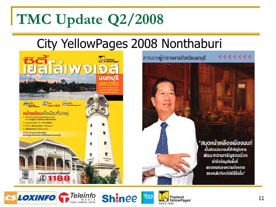 11 City YellowPages 2008 Nonthaburi TMC Update Q2/2008