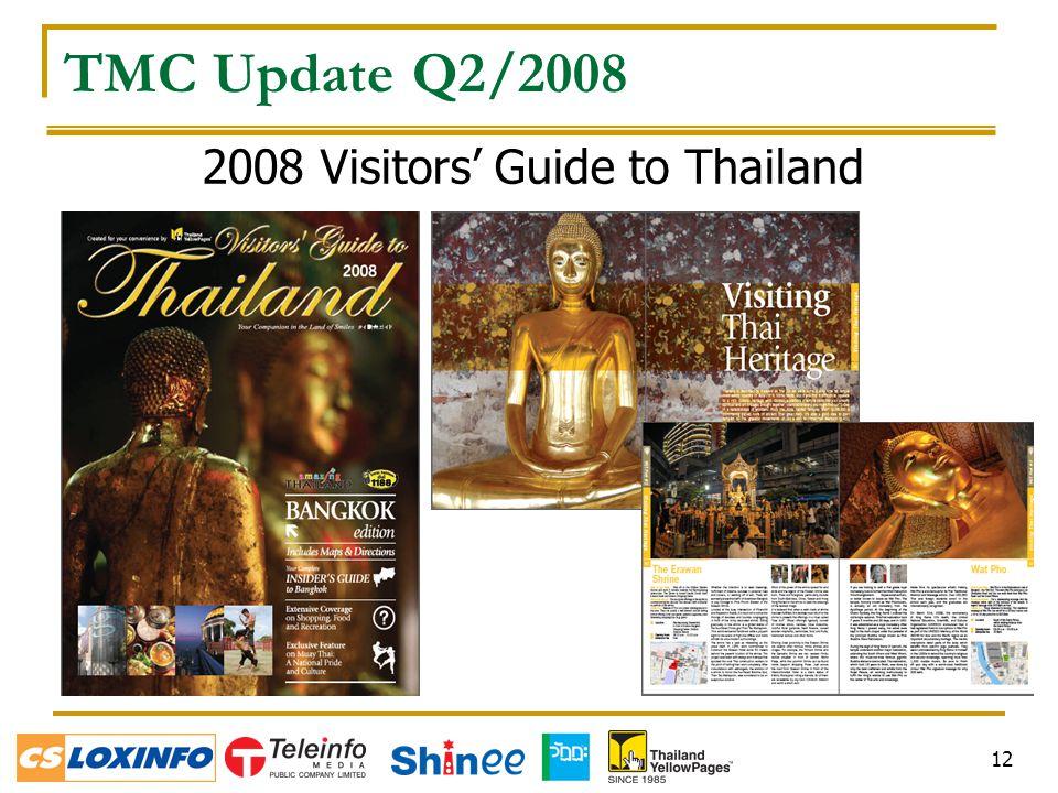 12 2008 Visitors' Guide to Thailand TMC Update Q2/2008
