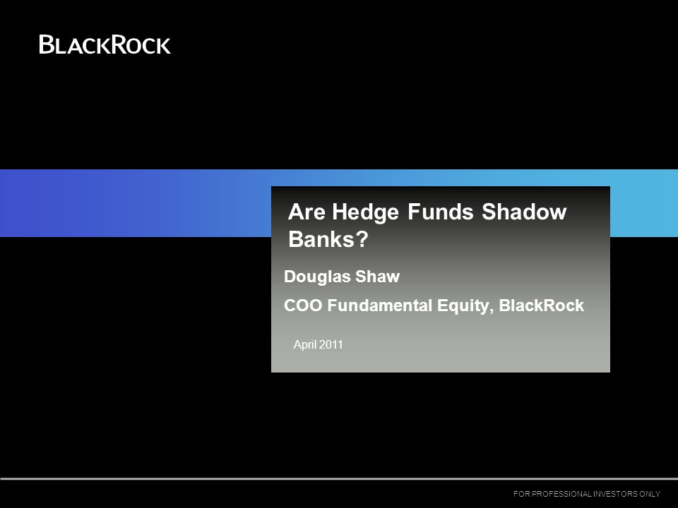 What is a Shadow Bank.