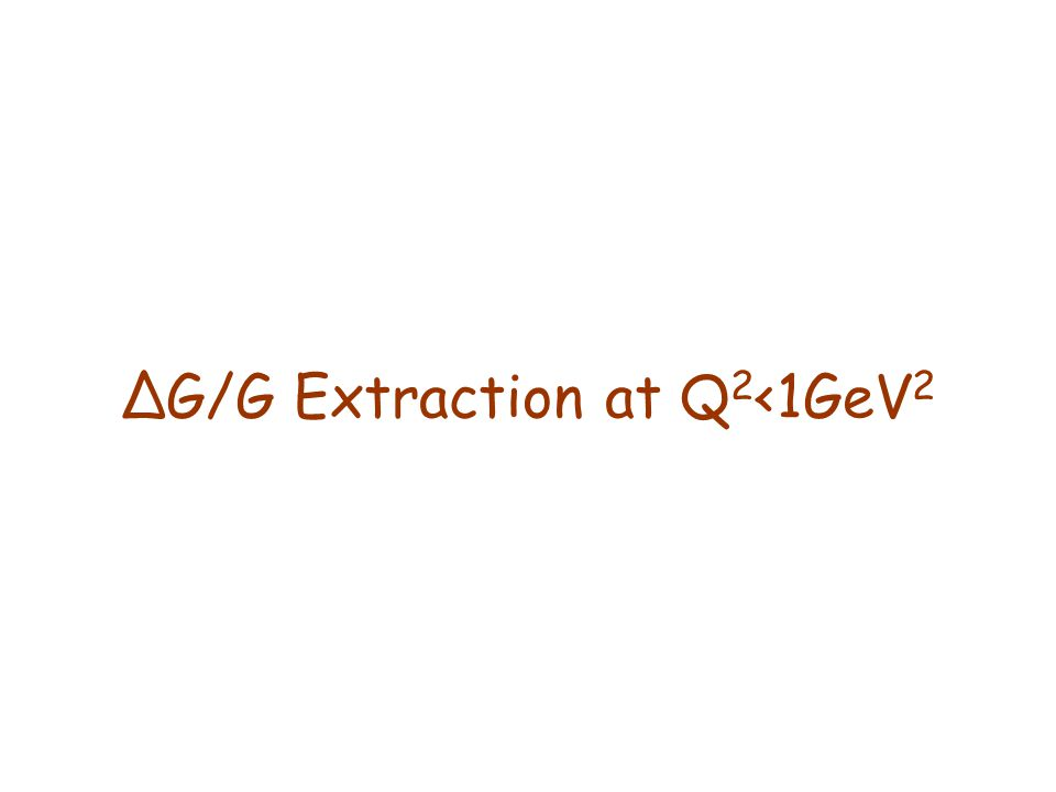 ∆G/G Extraction at Q 2 <1GeV 2