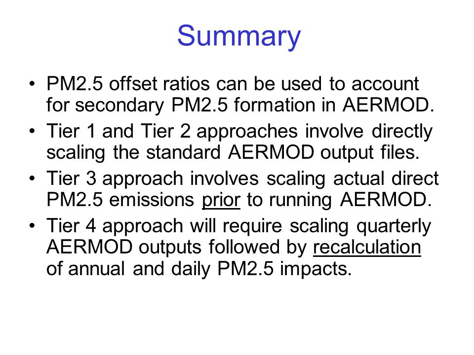 Summary PM2.5 offset ratios can be used to account for secondary PM2.5 formation in AERMOD.