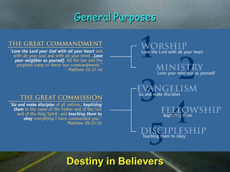 General Purposes Destiny in Believers