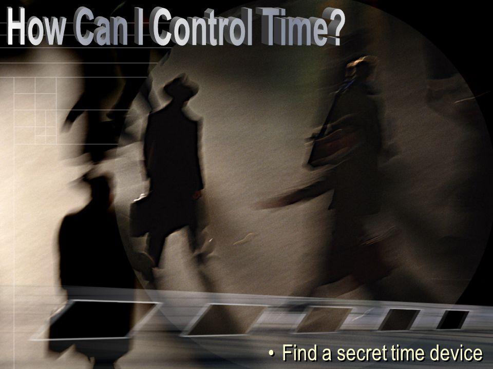 Find a secret time device