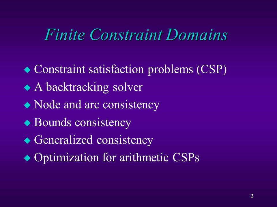 23 Arc Consistency Examples This CSP is node consistent but not arc consistent For example the value 4 for X and X < Y.