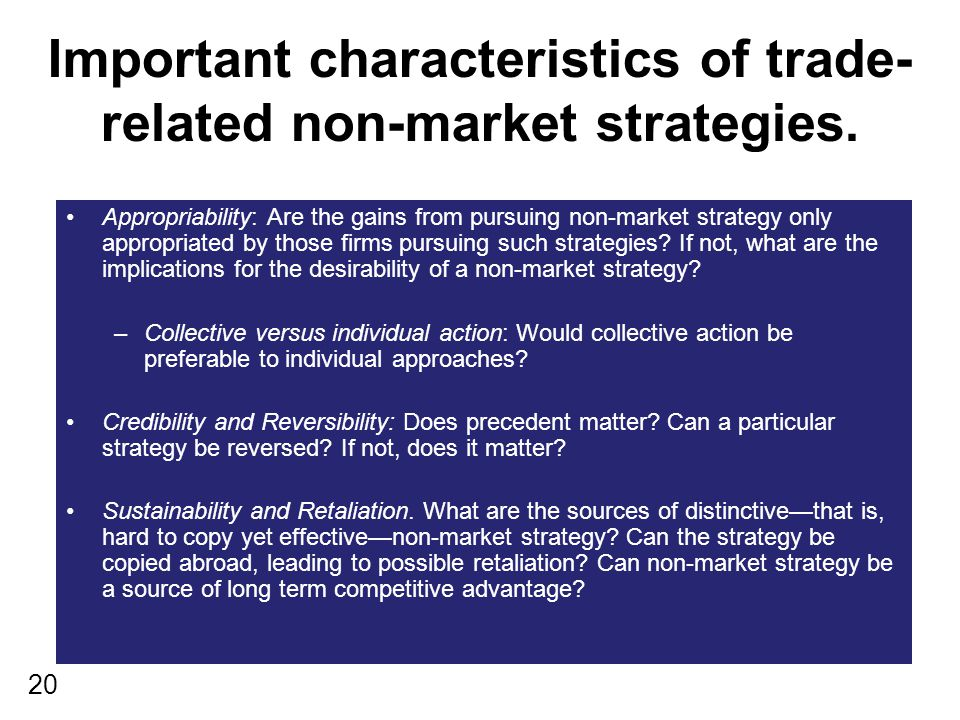 20 Important characteristics of trade- related non-market strategies.