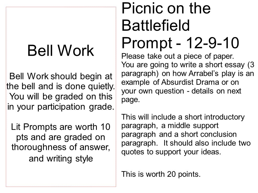 Picnic on the Battlefield Prompt - 12-9-10 Please take out a piece of paper.