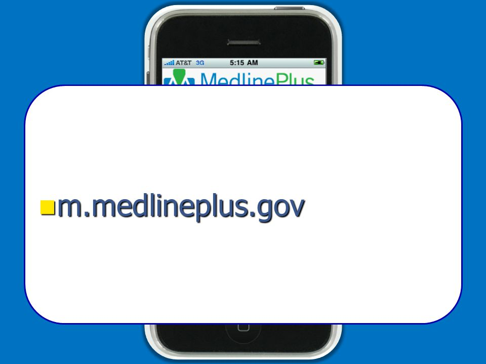 m.medlineplus.gov m.medlineplus.gov