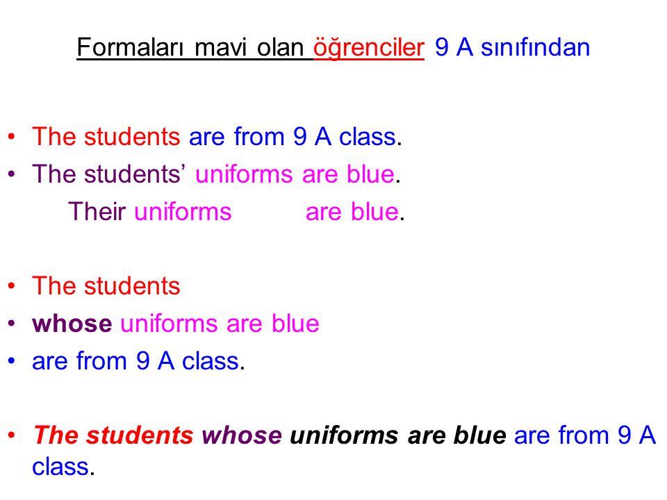Formaları mavi olan öğrenciler 9 A sınıfından The students are from 9 A class. The students' uniforms are blue. Their uniforms are blue. The students