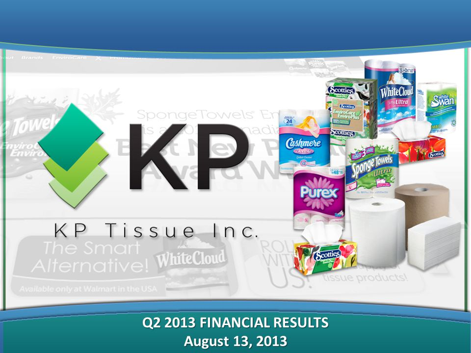 Q2 2013 FINANCIAL RESULTS August 13, 2013