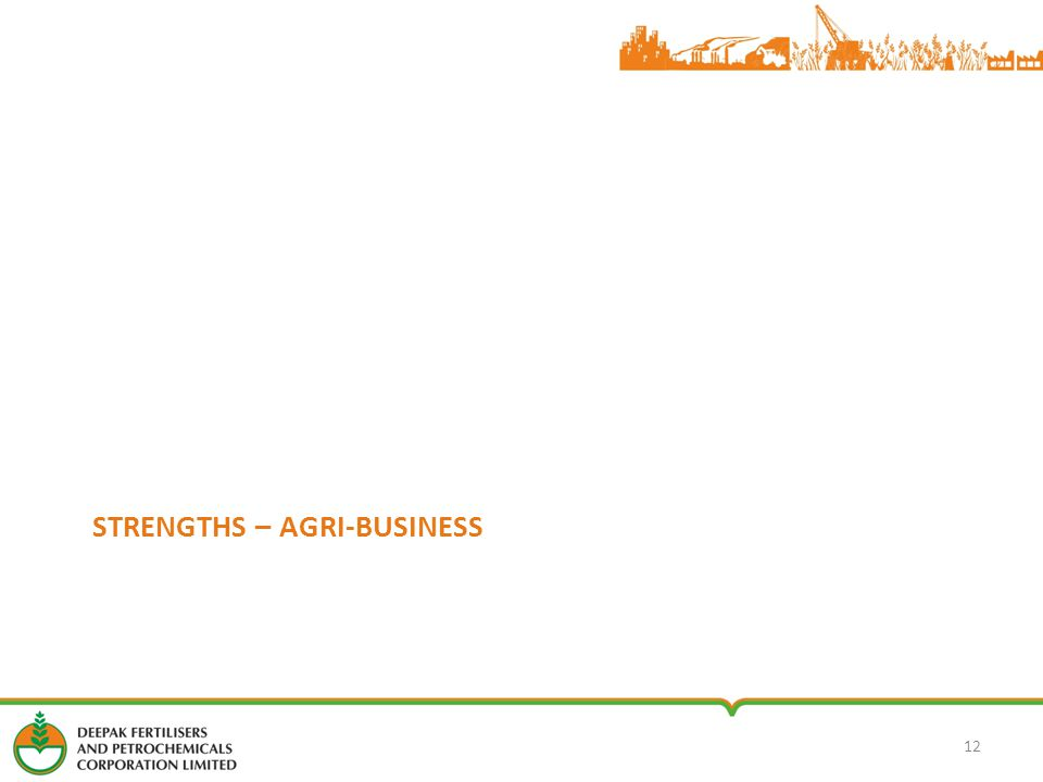 STRENGTHS – AGRI-BUSINESS 12