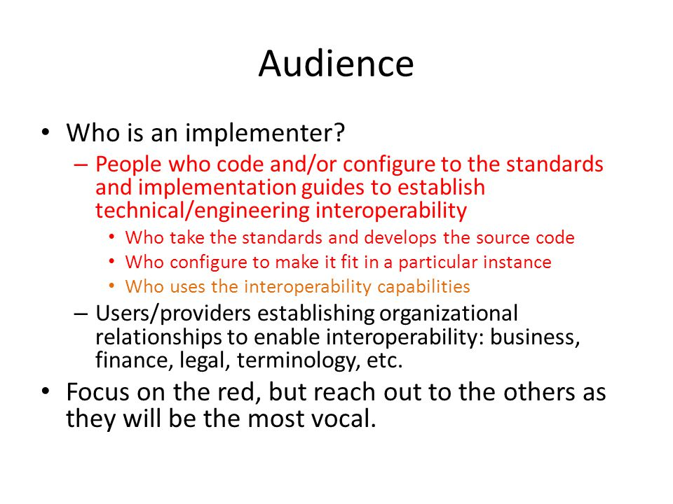 Audience Who is an implementer.