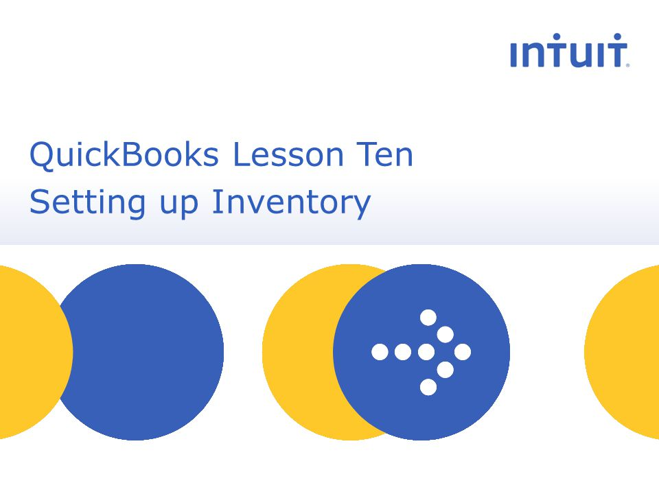 people QuickBooks Lesson Ten Setting up Inventory