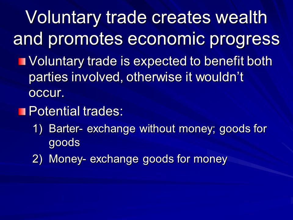 Class Activity: What could reduce the value created from a voluntary transaction.