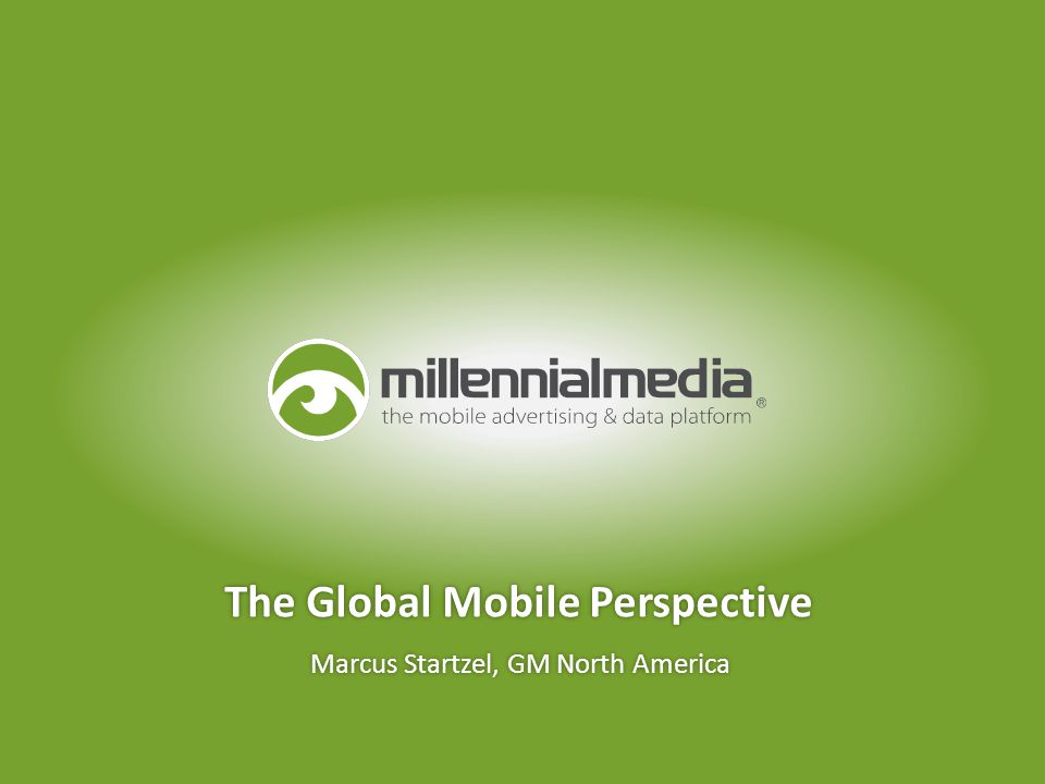 Marcus Startzel, GM North America The Global Mobile Perspective