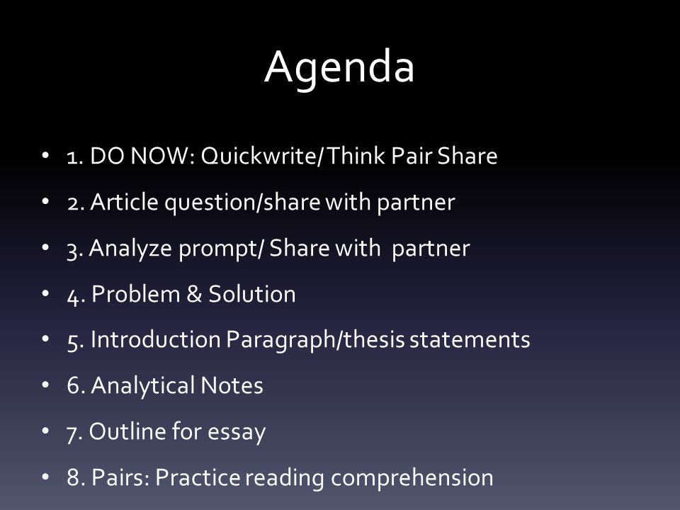Agenda 1. DO NOW: Quickwrite/ Think Pair Share 2.