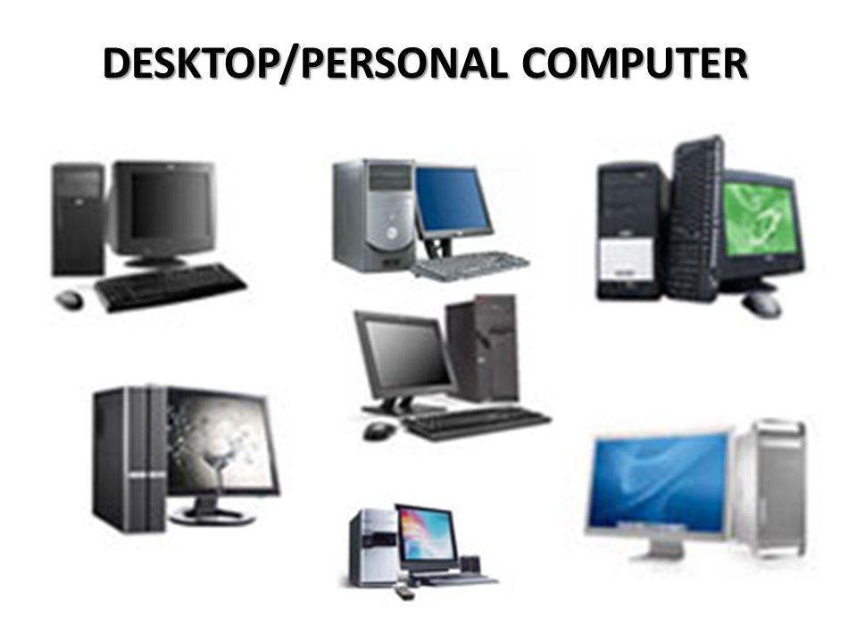 DESKTOP/PERSONAL COMPUTER