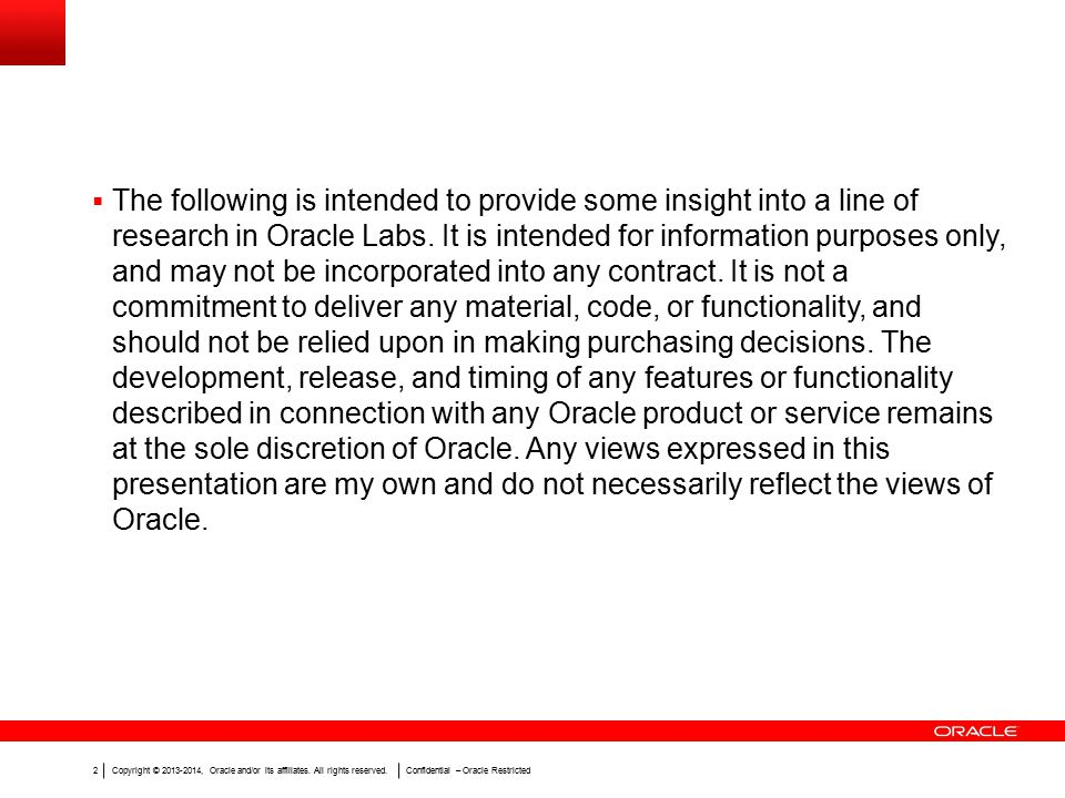 Copyright © 2013-2014, Oracle and/or its affiliates.