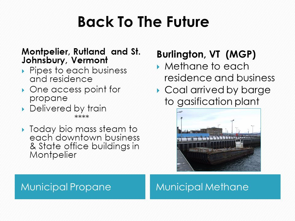 Municipal PropaneMunicipal Methane Montpelier, Rutland and St.