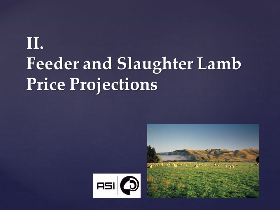 II. Feeder and Slaughter Lamb Price Projections