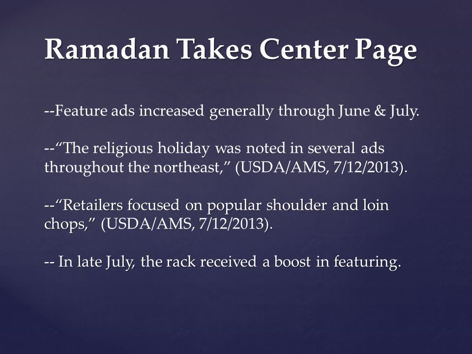 Ramadan Takes Center Page ). -- Retailers focused on popular shoulder and loin chops, ).