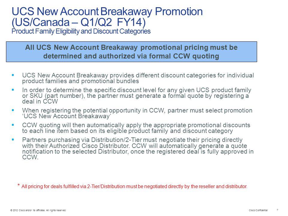 Cisco Confidential 7 © 2012 Cisco and/or its affiliates.