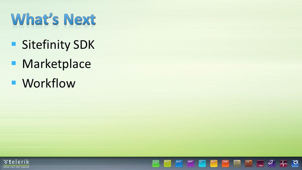  Sitefinity SDK  Marketplace  Workflow