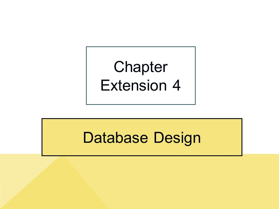 Database Design Chapter Extension 4