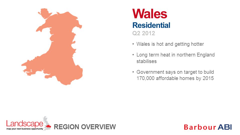 Wales is hot and getting hotter Long term heat in northern England stabilises Government says on target to build 170,000 affordable homes by 2015 Wale