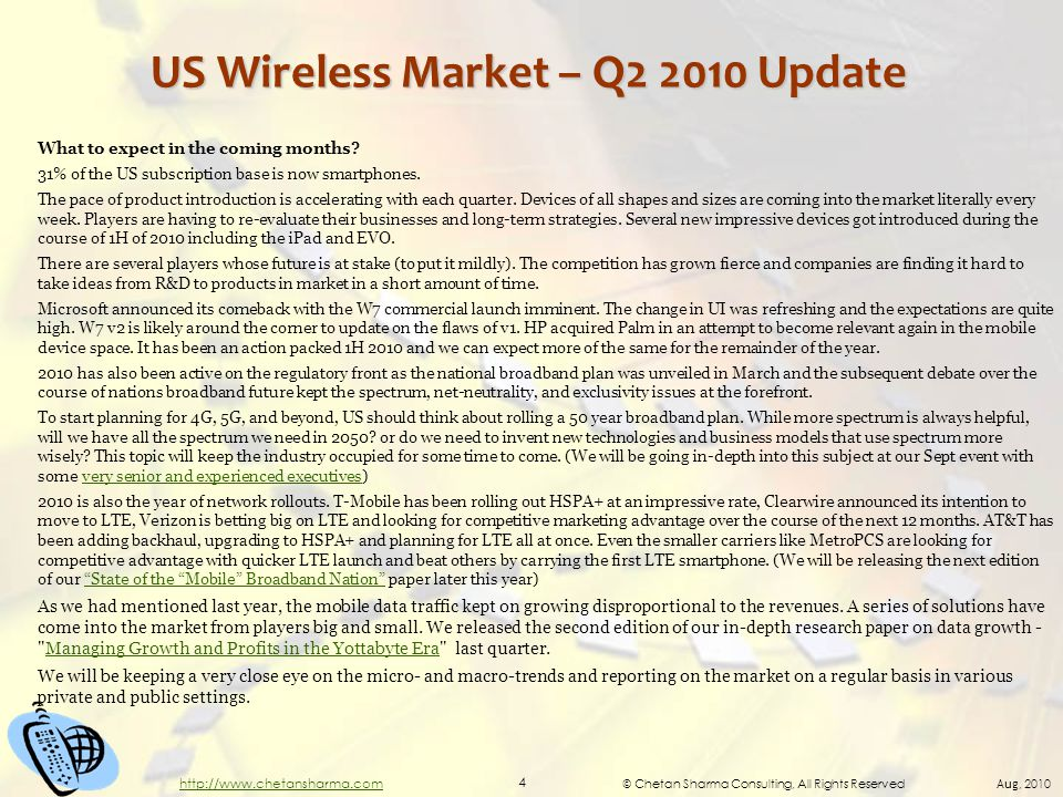 © Chetan Sharma Consulting, All Rights Reserved Aug, 2010 4 http://www.chetansharma.com US Wireless Market – Q2 2010 Update What to expect in the coming months.