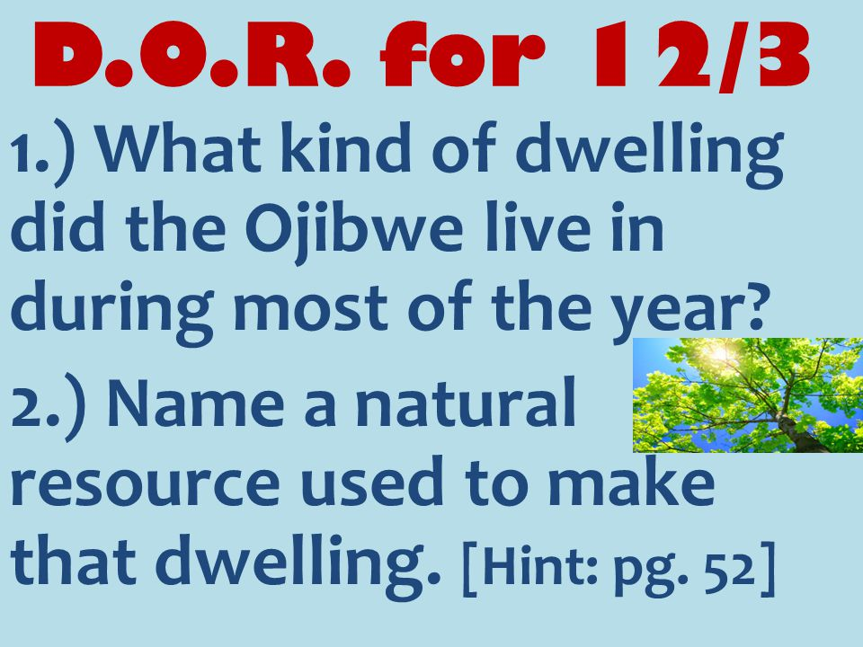 D.O.R.for 12/4 1.) Using the blue box on pg. 42, what is the meaning of the Mdewakanton band.