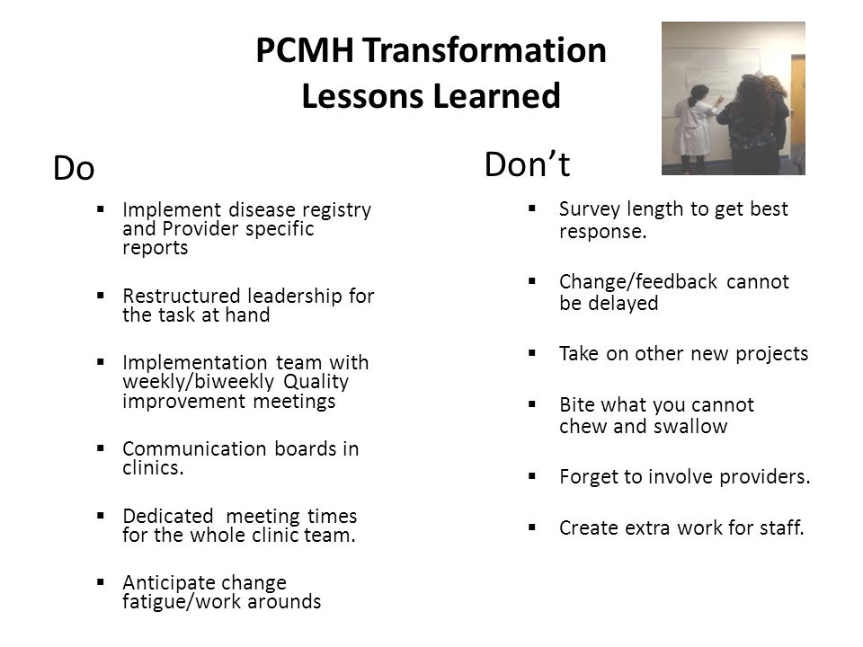 PCMH Initiatives  Population management(i2i),Titration clinic  Clinic huddles  Quality Improvement PDSA meetings  Visit pre-planning  Standardized orders  Joint doctor / clinic staff meetings monthly  Advanced access.