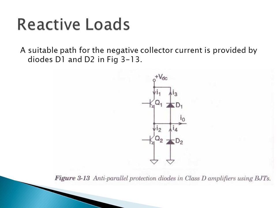 A suitable path for the negative collector current is provided by diodes D1 and D2 in Fig 3-13.